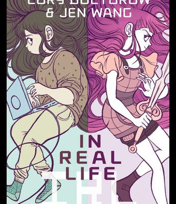 In Real Life by C. Doctorow