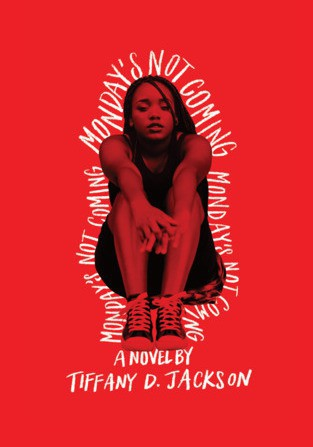 tiffany d. jackson's monday's not coming is the next project lit book selection