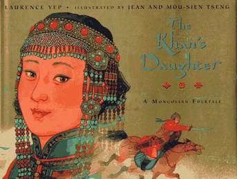 The Khan's Daughter: A Mongolian Folktale