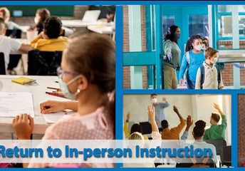 """Return to full time Instruction March 22, for Students grouped as """"In Person"""" Instruction"""