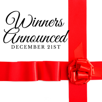Winners Announced Monday, December 21st!