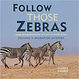 Follow Those Zebras: Solving a Migration Mystery