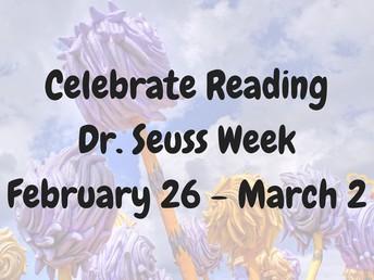 Celebrate Reading-Dr. Seuss Week