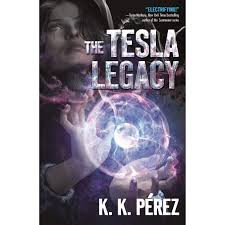 The Tesla Legacy by K.K. Perez