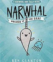 Nar whal Unicorn of the Sea by Ben Clanton