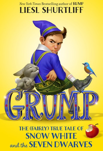 Grump: The (Fairly True) Tale of Snow White and the Seven Dwarves