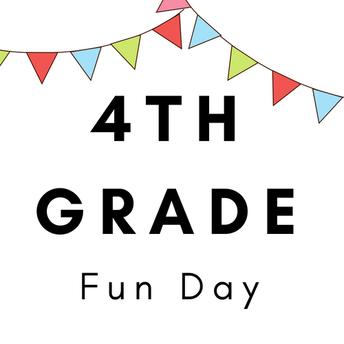 It's 4th Grade Fun Day!