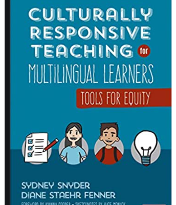 Culturally Responsive Teaching for Multilingual Learners