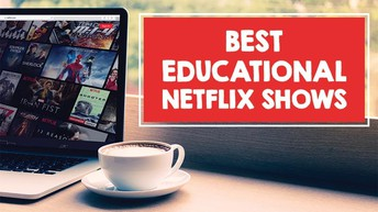 30 Great Educational Netflix Shows
