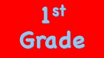 First Grade News: