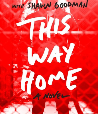 This Way Home by Wes Moore with Shawn Goodman