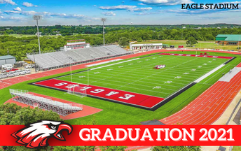 Graduation Coming to Eagle Stadium May 18!