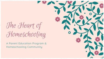 Heart of Homeschooling