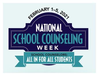 Feb 1- Feb 5 is National School Counselors Week