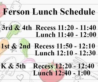 Ferson Creek Lunch/Recess schedule