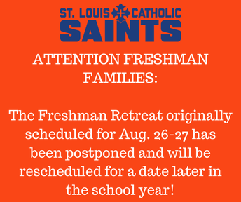 Freshman Class Retreat Postponed