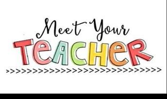 Open House- Meet your Teacher