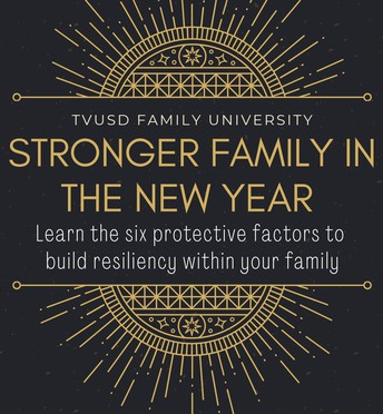 "TVUSD's Online Family University ""Stronger in the New Year"""