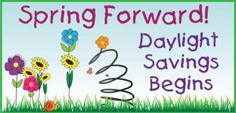 Daylight savings- Spring ahead!