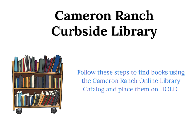 Cameron Ranch Curbside Library flyer. Drawing of a bookshelf on wheels, filled with colorful books. Click to visit the website for details.