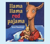 2-3 year olds: Llama Llama Red Pajama by Anna Dewdney