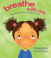 """""""Breathe with me"""" by Mariam Gates"""