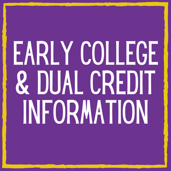 Early College & Dual Credit Information