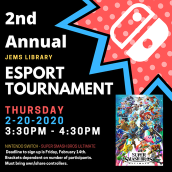 JEMS Library 2nd Annual eSport Super Smash Bros Ultimate Tournament