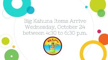 Big Kahuna Fundraiser Delivery