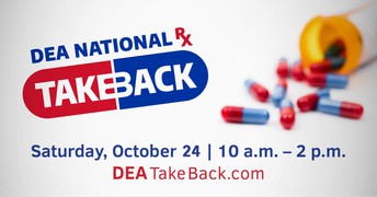 NATIONAL PRESCRIPTION DRUG TAKE BACK DAY - SATURDAY, OCTOBER 24TH