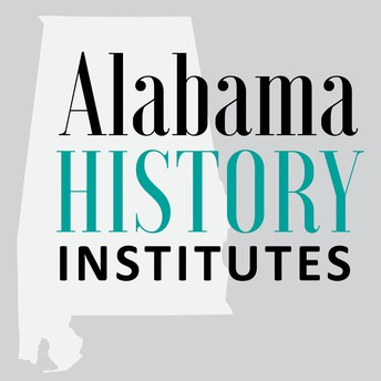 Register NOW for One-Day Workshops through the Alabama History Institutes!--Two Sessions will be held at our In-Service Center!