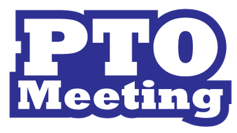 7:00 PTO Meeting  Come on out!