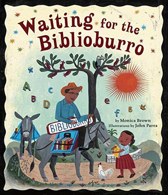 """Waiting for the Biblioburro"" by Monica Brown"