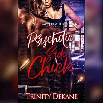 The Psychotic Side Chick
