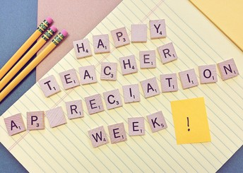 Teacher Appreciation Week is May 7 - 11