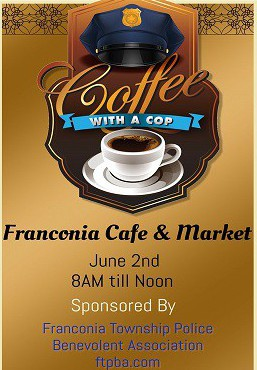 Coffee with a Cop! June 2nd, 8 a.m. until Noon.