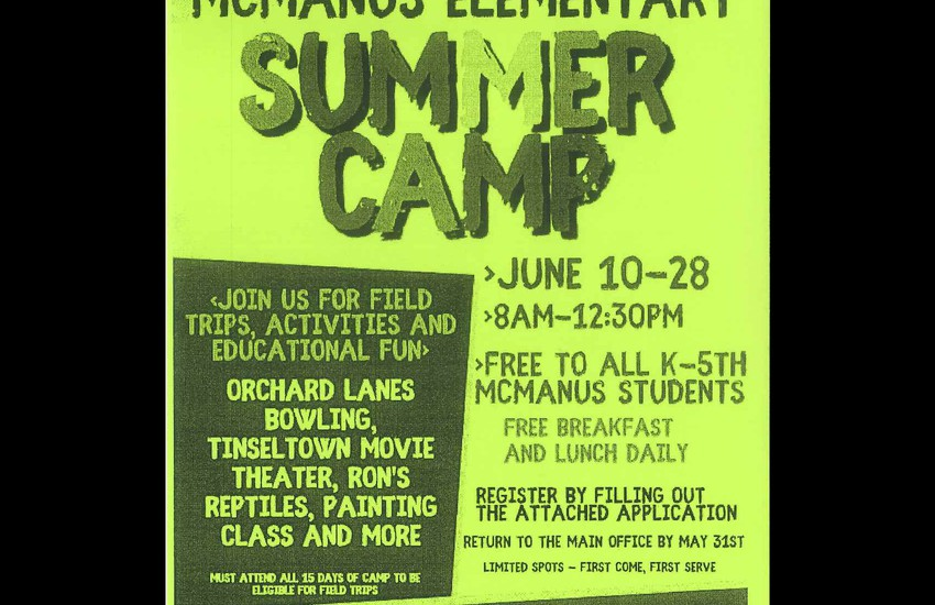 Flyer for McManus summer camp text reads June 10-28th from 8:00 am to 12:30pm, free to ALL K-5th students