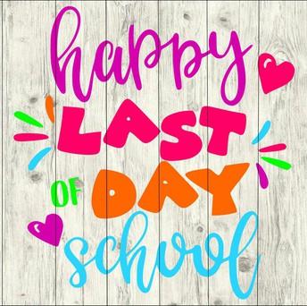 June 18: Last Day of School
