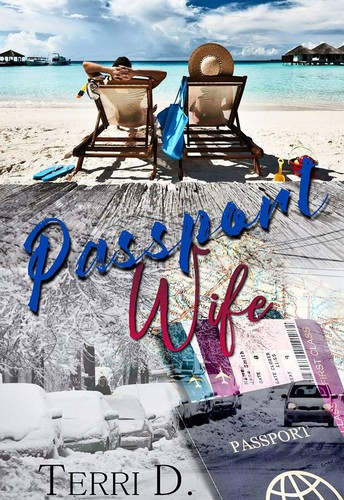 Passport Wife by Terri D.
