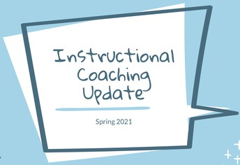 Instructional Coaching Update