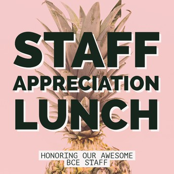 Staff Appreciation Luncheon Sign-up