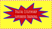 Digital Citizenship Superhero Training