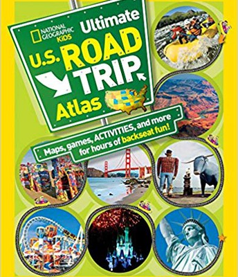 National Geographic Kids Road Trip Atlas