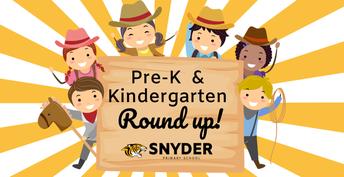 Pre-K and Kindergarten Round Up Snyder ISD website link