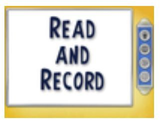 Read and Record (Beginning in Kindergarten literacy content.)