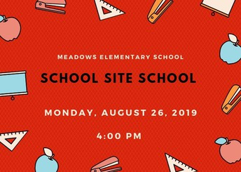 School Site Council on Monday, 8/26 at 4pm