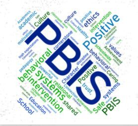 PBIS - Positive Behavior Interventions & Supports