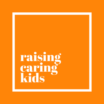 Raising Caring Kids