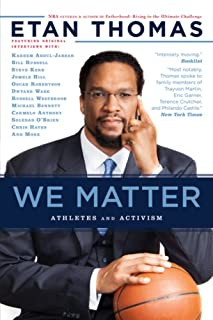 We Matter: Athletes and Activisim by Etan Thomas