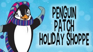 Penguin Patch Holiday Shop Is On!